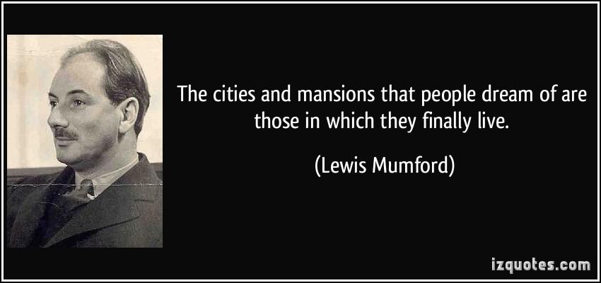 Lewis Mumford's quote #3
