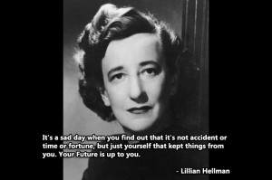 Lillian Hellman's quote #2