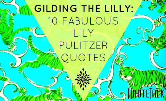 Lilly Pulitzer's quote #1