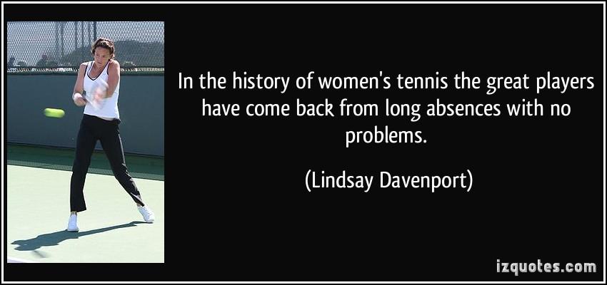 Lindsay Davenport's quote #4