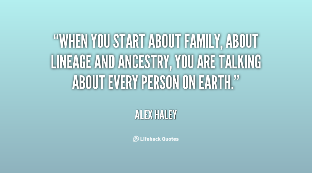 Lineage quote #1