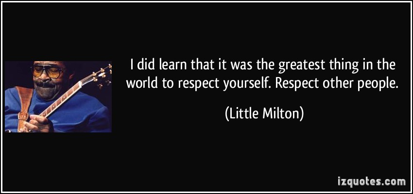 Little Milton's quote #5