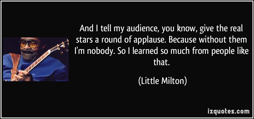 Little Milton's quote #6