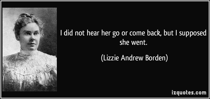 Lizzie Andrew Borden's quote #7