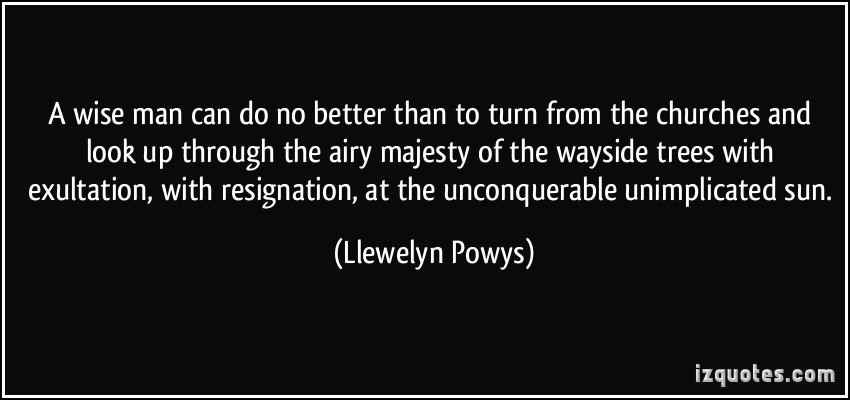 Llewelyn Powys's quote #3