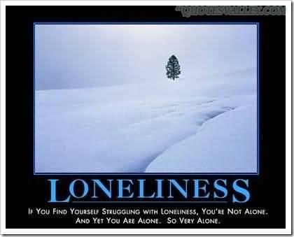 Loneliness quote #2
