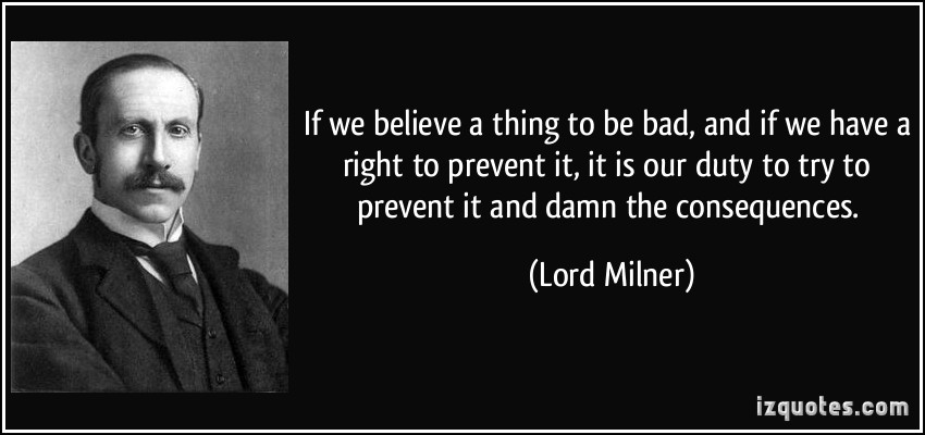 Lord Milner's quote #2
