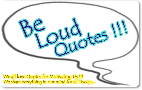 Loud quote #7