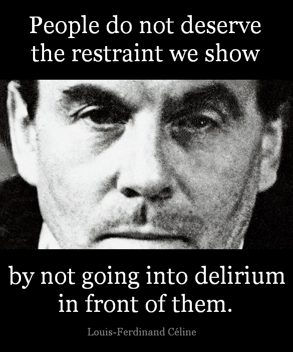 Louis-Ferdinand Celine's quote #2