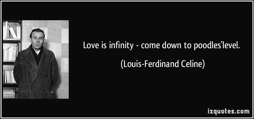 Louis-Ferdinand Celine's quote #3
