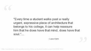 Louis Kahn's quote #3