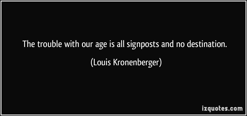 Louis Kronenberger's quote #5