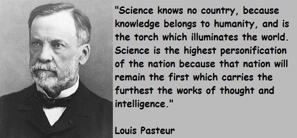 Louis Pasteur's quote #7