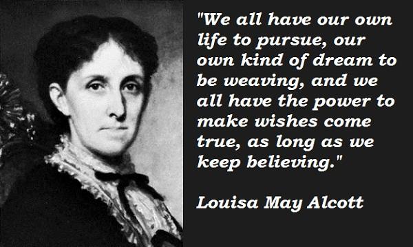 Louisa May Alcott's quote #1