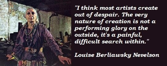 Louise Berliawsky Nevelson's quote #2