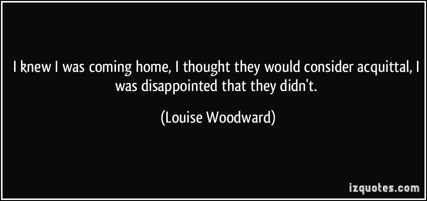 Louise Woodward's quote #1