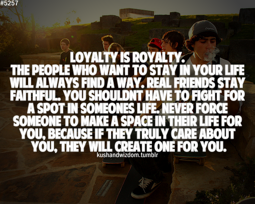 Loyalty quote #1