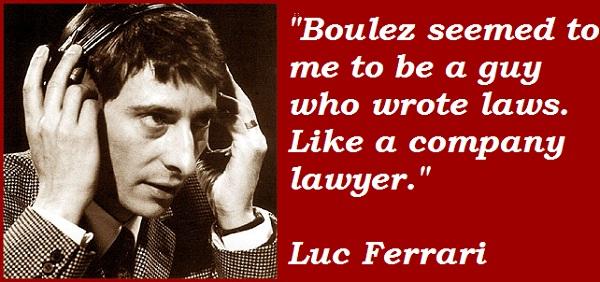 Luc Ferrari's quote #7