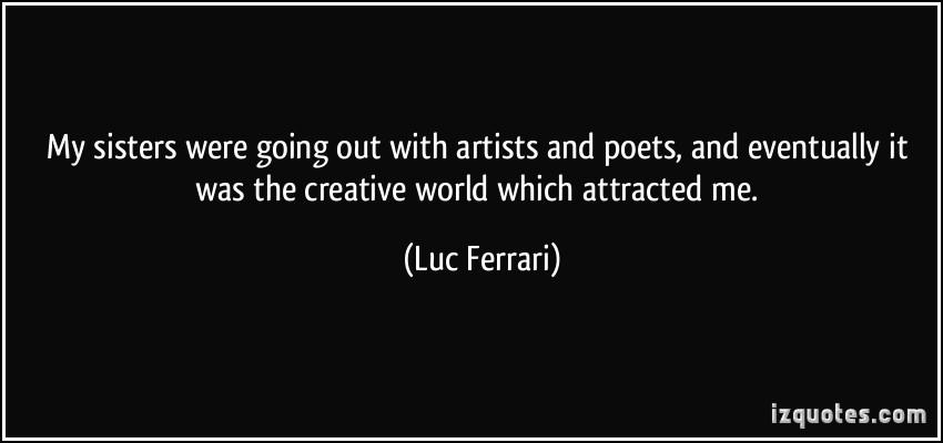 Luc Ferrari's quote #1