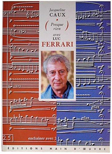Luc Ferrari's quote #6