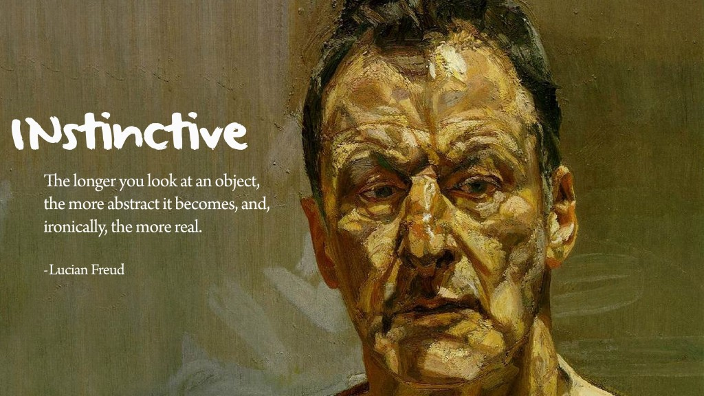 Lucian Freud's quote #4