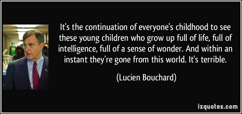 Lucien Bouchard's quote
