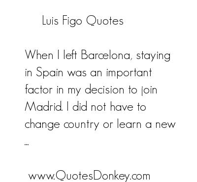Luis Figo's quote #4