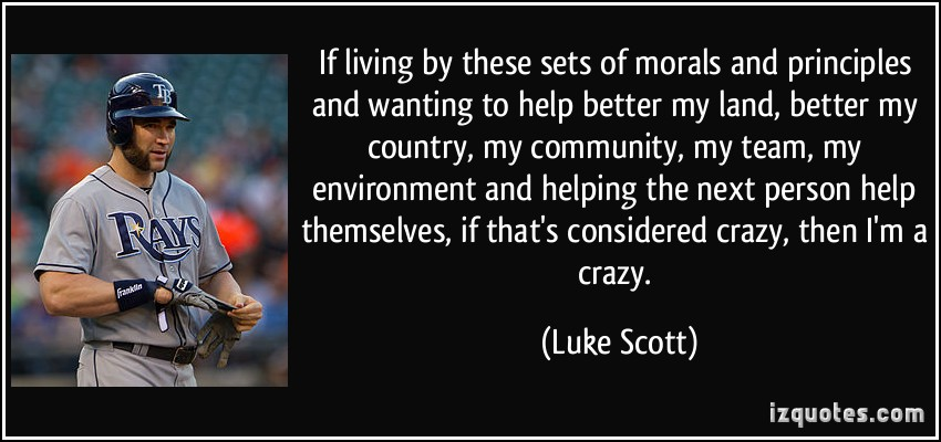 Luke Scott's quote #7
