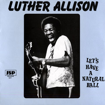 Luther Allison's quote #6