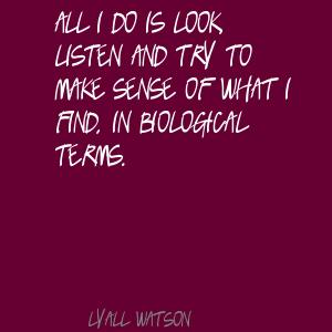Lyall Watson's quote #6