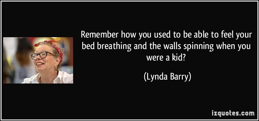 Lynda Barry's quote #3