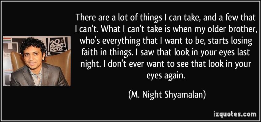 M. Night Shyamalan's quote #4