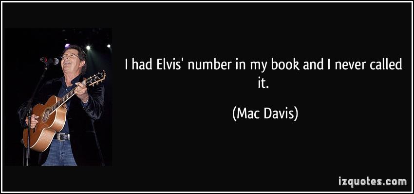 Mac Davis's quote #1