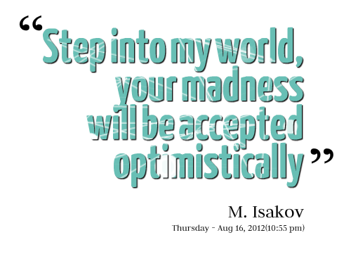 Madness quote #6