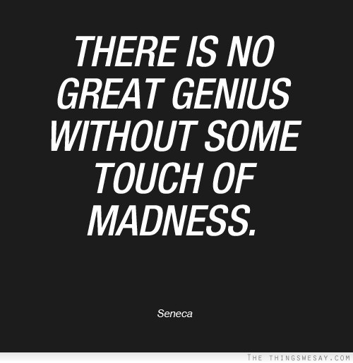 Madness quote #7