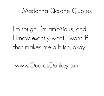 Madonna Ciccone's quote #2
