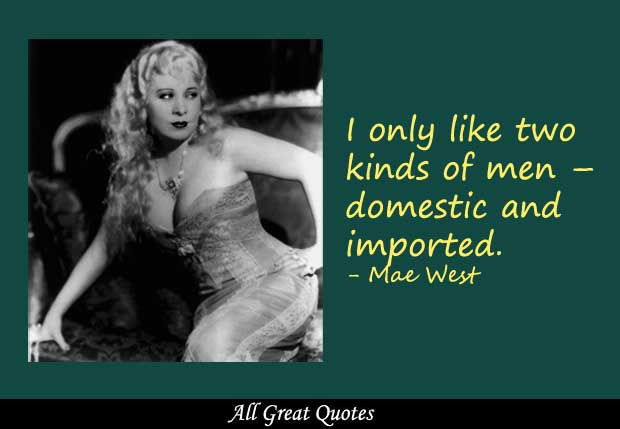 Mae West's quote #2