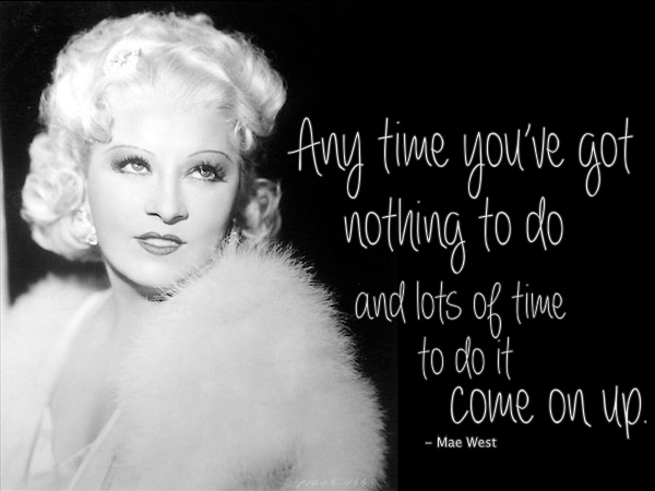 Mae West's quote #3