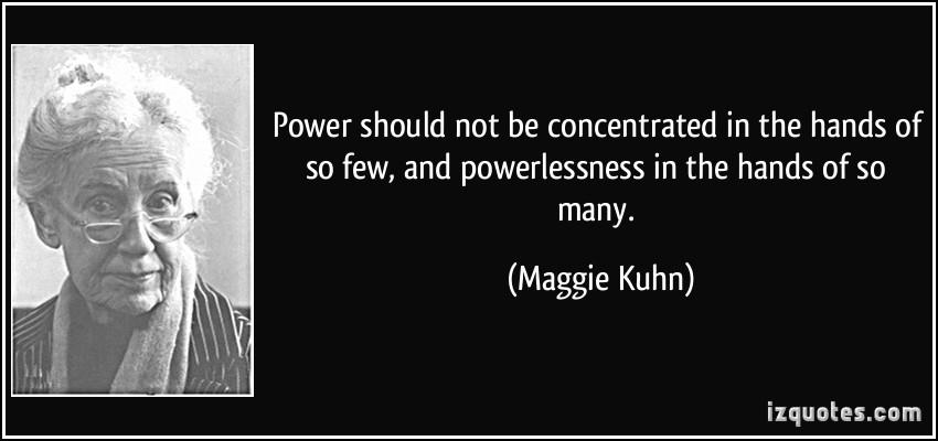Maggie Kuhn's quote #3