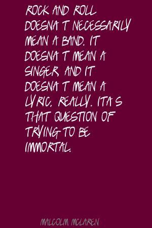Malcolm Mclaren's quote #5