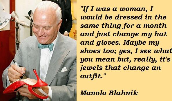 Manolo Blahnik's quote #1