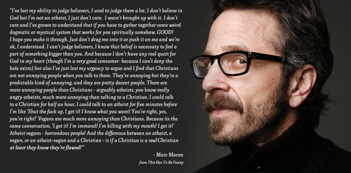 Marc Maron's quote #6