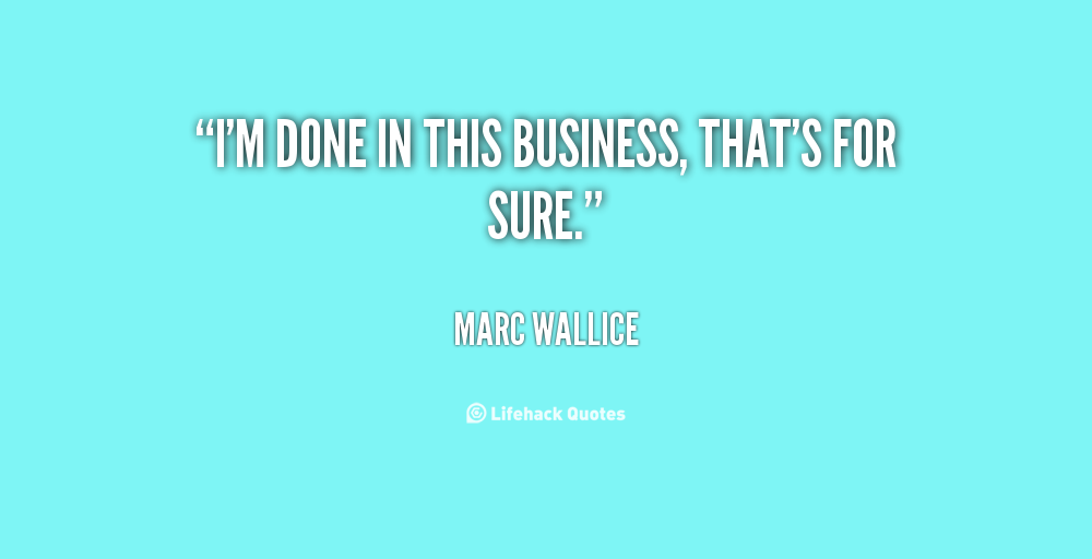 Marc Wallice's quote #3