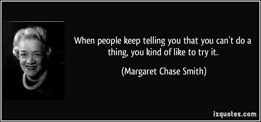 Margaret Chase Smith's quote #1