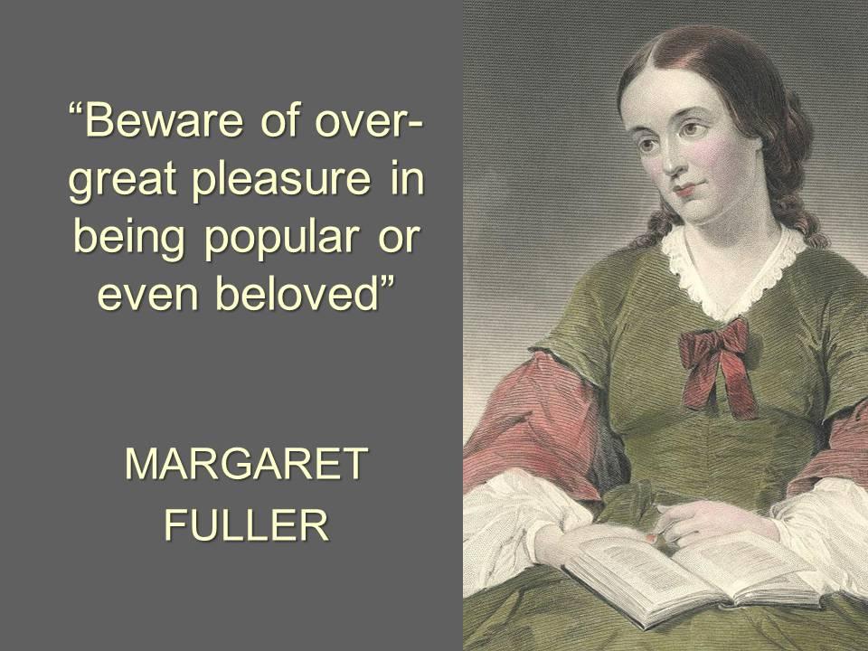 Margaret Fuller's quote #7