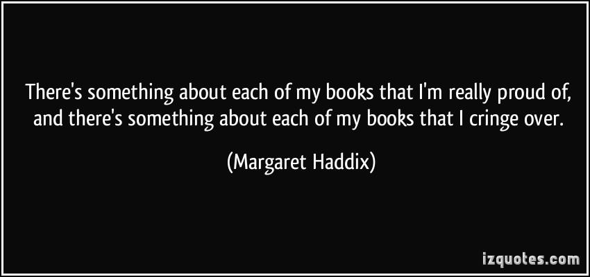 Margaret Haddix's quote #7