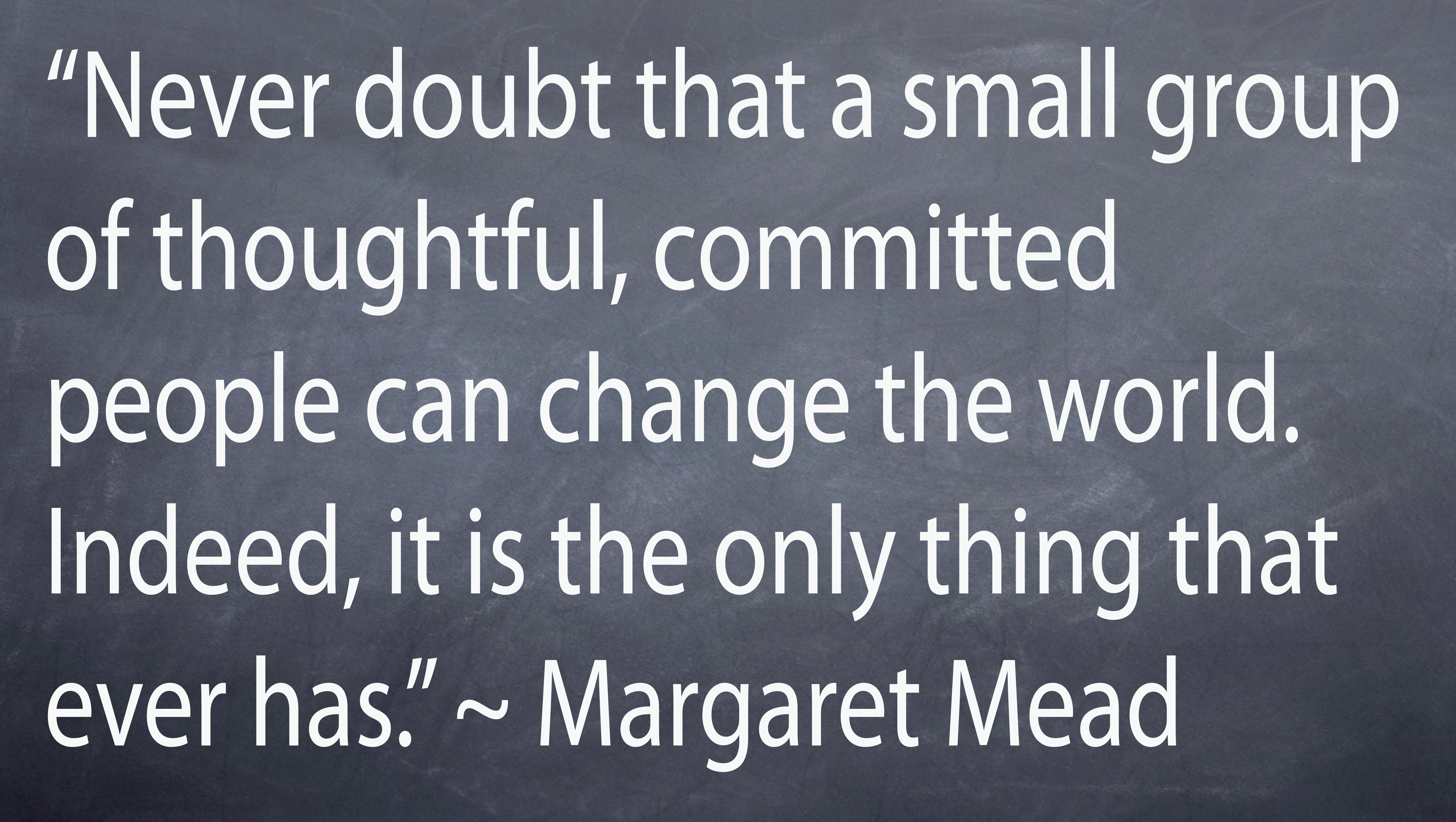 Margaret Mead's quote #2