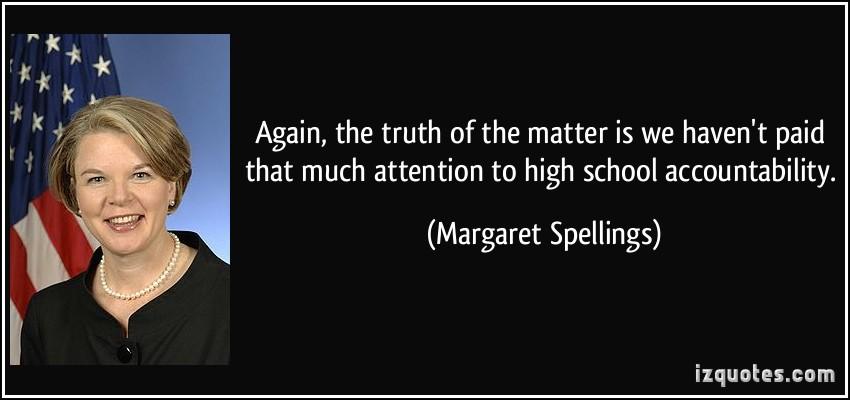 Margaret Spellings's quote #1