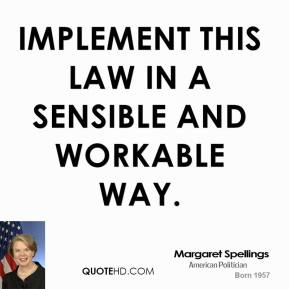 Margaret Spellings's quote #4