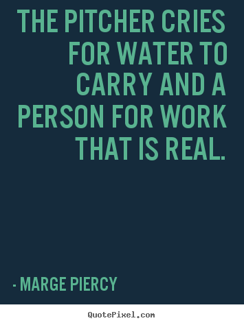 Marge Piercy's quote #6